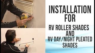 Installation for RV Roller Shades & Pleated Shades