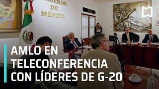 AMLO en la Cumbre G-20 frente a la pandemia del coronavirus - En Punto