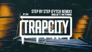 DROELOE - Step By Step (ft. Iris Penning) [Fytch Remix]