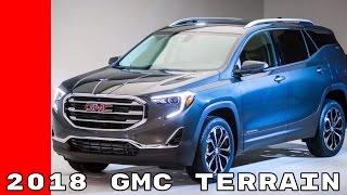 2018 GMC Terrain & Denali