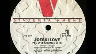 Joeski Love - Pee Wees Dance (extended special)