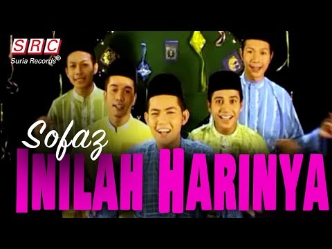 Sofaz - Inilah Harinya (Official Music Video - HD)