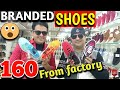 Cheapest wholesale market of shoes in mumbai | Branded shoes manufacturer | Branded shoes at 160Rs