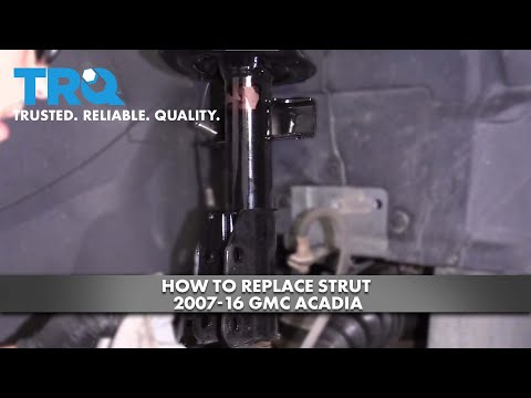 How To Replace Strut 2007-16 GMC Acadia