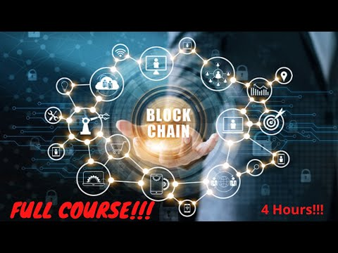 Blockchain Full Course   4 Hours  Blockchain Tutorial   Blockchain Technology Explained by Edureka
