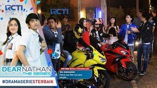 DEAR NATHAN THE SERIES - Pasti Seru Nih Nathan Dan Dimas Balap Liar [2 Oktober 2017]