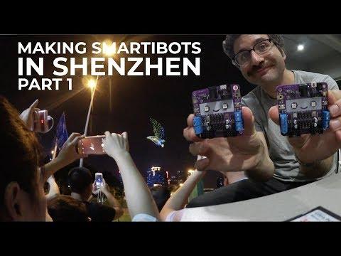 Making Smartibots in Shenzhen Part1