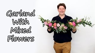 How To Make A Mixed Flower Garland
