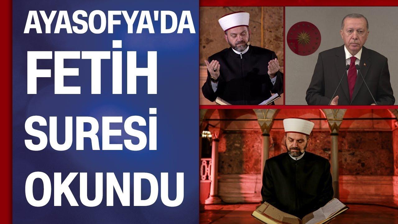 Ayasofya'da Fetih Suresi okundu | Erdoğan'dan 2053 ve 2071 vurgusu