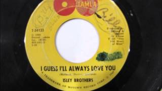 The Isley Brothers -  I Guess I