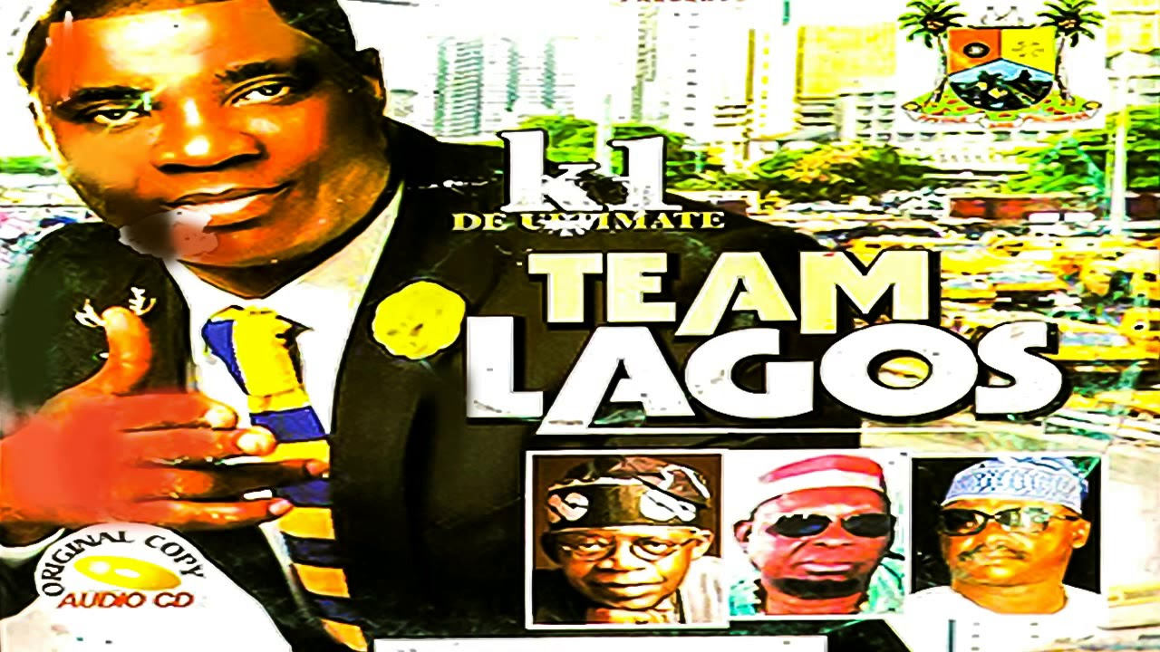 Download K1 De Ultimate - Team Lagos - Nigeria fuji music 2020