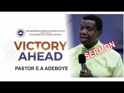 Pastor E.A Adeboye Sermon @ RCCG November 2017 HOLY GHOST SERVICE
