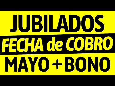▶FECHA de COBRO JUBILADOS y PENSIONADOS MAYO 2021 + BONO | CUANDO COBRO ANSES