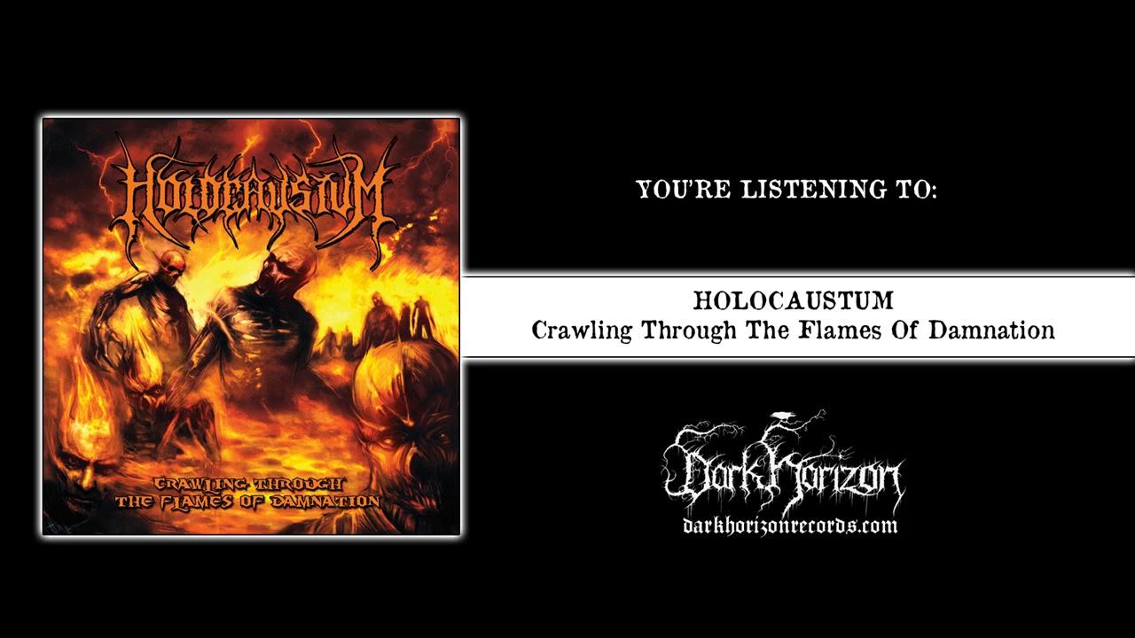 "HOLOCAUSTUM ""Crawling Through The Flames Of Damnation ..."