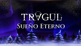 TRAGUL - Sueño Eterno (Official Lyric Video)