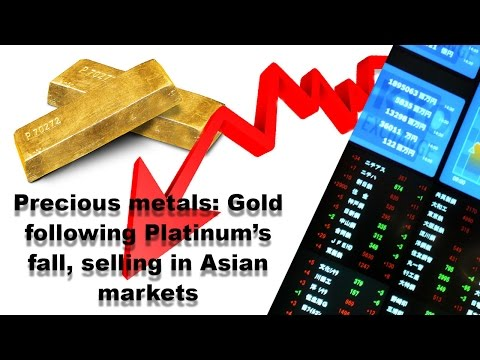Precious metals: Gold following Platinum's fall, selling in Asian markets