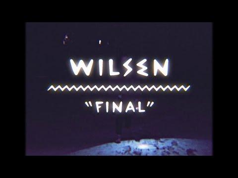 Wilsen - Final (On The Mountain)