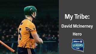My Tribe: David McInerney - Hero