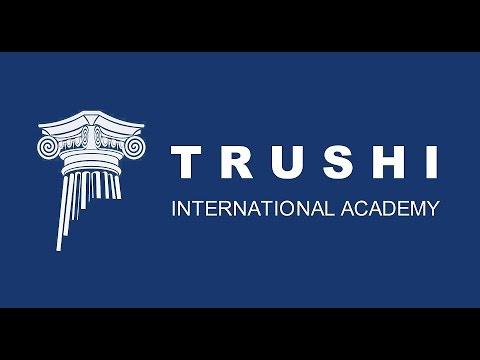 Trushi International Academy