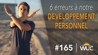6 Mistakes to our personal development - 165 #WUC