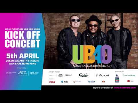2018 Cathay Pacific/HSBC Hong Kong Sevens Kick Off Concert ft. UB40