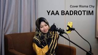 Download YAA BADROTIM || COVER RISMA CHY