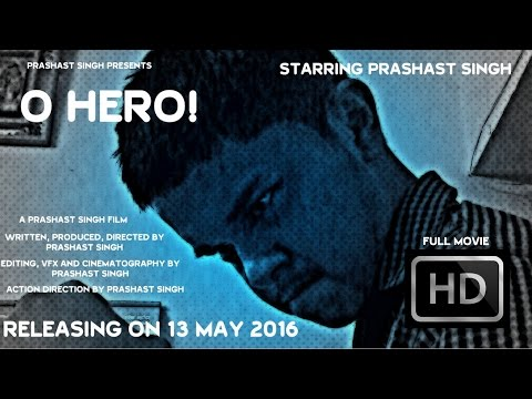 O Hero! (2016) | Full Hindi Action Comedy film | Prashast Singh | HD