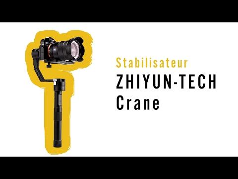 Le stabilisateur Crane de Zhiyun-Tech  - Test, équilibrage et fonctionnement