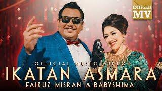 Download Fairuz Misran & Baby Shima - Ikatan Asmara (Official Music Video)