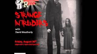Paranormal Review Radio - Black Eyed Kids & Strange Intruders: David Weatherly