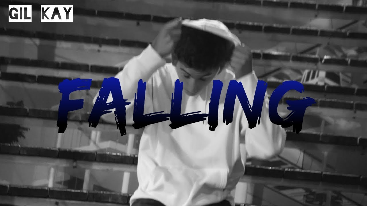 Gil Kay -  FALLING (Official Music Video)