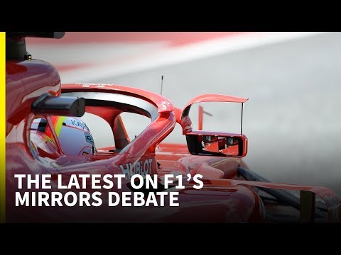 The latest on F1's mirrors debate