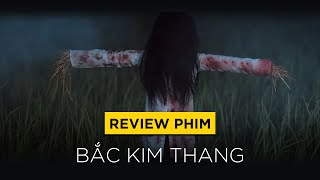 Review phim BẮC KIM THANG