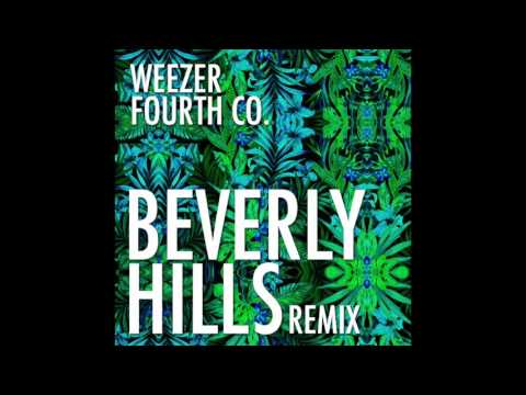 Beverly Hills (Fourth Co. Remix) - Weezer
