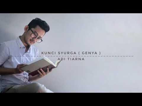 GENYA ANUCENI | KUNCI SYURGA - ADITIARNA | COVER