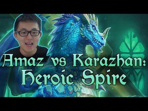 [Hearthstone] AMAZ VS KARAZHAN: The Spire (Wing 4, Heroic)