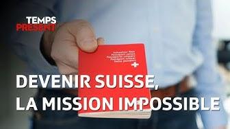 Temps Présent - Devenir suisse, le chemin de croix de la naturalisation