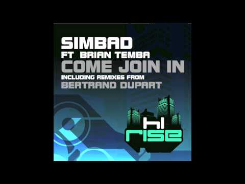 Simbad featuring Brian Temba 'Come Join In' (Bertrand Dupart Come Down Vocal Mix)