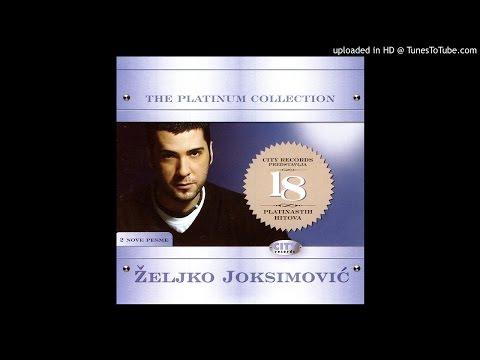 Zeljko Joksimovic Istina Audio 2007