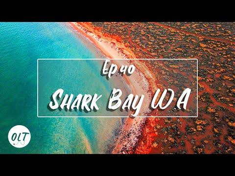 Can WA Get Any Better Than This? Shark Bay & Francois Peron National Park - E40