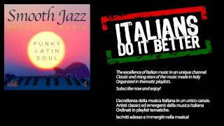 Francesco Digilio, Smooth Jazz Band - Dedicated to Chantal