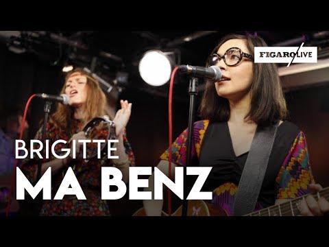 Brigitte - Ma Benz ( reprise de NTM) - Le Live