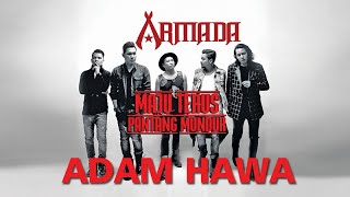 Armada - Adam Hawa (Official Audio)
