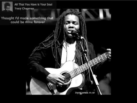 Tracy Chapman - All That You Have Is Your Soul (with Lyrics / avec Lyriques)