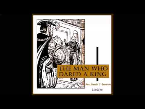 The Man Who Dared a King (FULL Audiobook)