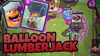 Clash Royale | LUMBERJACK BALLOON SUPER OP | BEST DECK | Clantastic Gaming