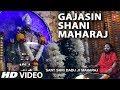 GAJASIN SHANI MAHARAJ I SHANI BHAJAN I LAXMI NARAYAN KUMAVAT I FULL HD VIDEO Whatsapp Status Video Download Free