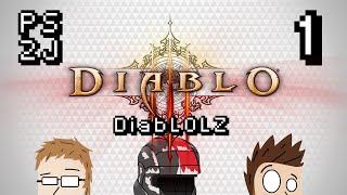 DiabLOLZ Ep 1