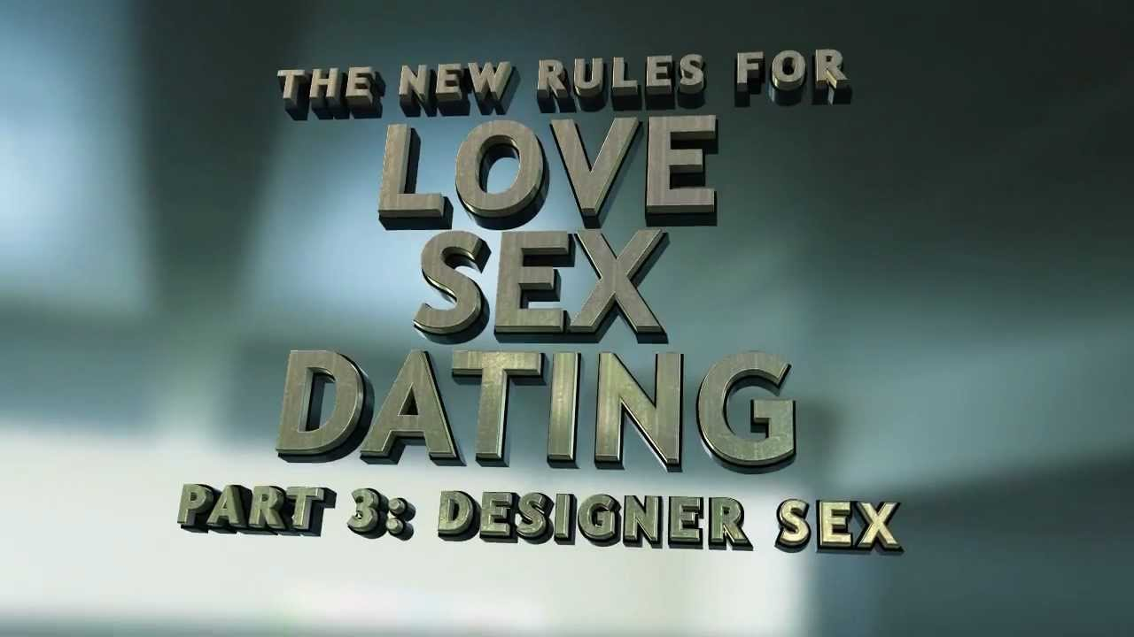 New rules for love sex and dating part 3