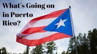 What's Going on in Puerto Rico? #RickyRenuncia